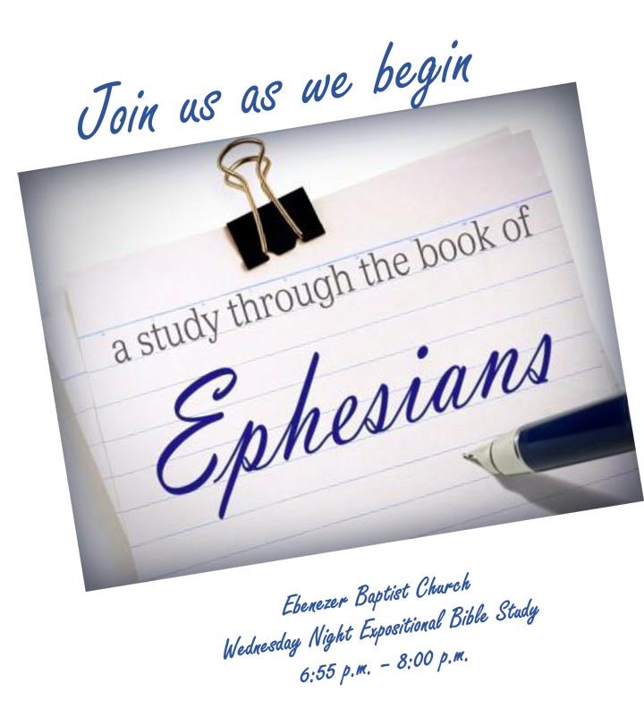 Wednesday Night Expositional to study Ephesians
